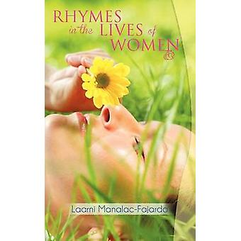 Rhymes in the Lives of Women by ManalacFajardo & Laarni
