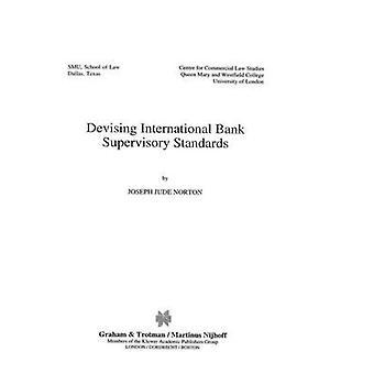 Utforma internationella banken tillsynsmyndighet Standars av Norton & Joseph Jude