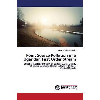 Punktquelle Verschmutzung in einem ugandischen erste Bestellung Strom von Ssonko George Wilson