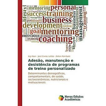 ADESO manuteno e desistncia de programas de entrenamiento personalizado por Klain Ingi