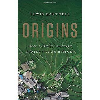 Origines: comment l'histoire de la terre a façonné l'histoire humaine