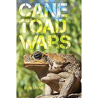 Cane Toad Wars by Rick Shine - 9780520295100 Book