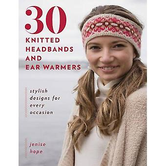 30 Knitted Headbands and Ear Warmers - Stylish Designs for Every Occas
