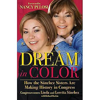 Dream in Color: How the Sanchez Sisters Are Making History in Congress