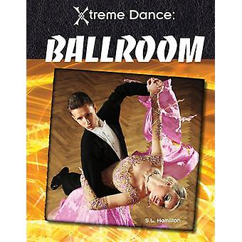Ballroom by S L Hamilton - 9781617147296 Book