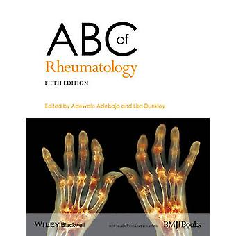 ABC of Rheumatology by Adewale Adebajo