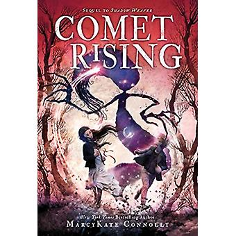 Comet Rising by Marcykate Connolly