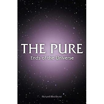 THE PURE  Ends of the Universe by Blackhurst & Richard