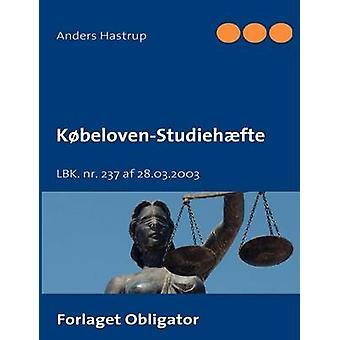 Kbeloven Studiehfte door Hastrup & Anders