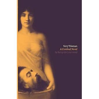 Very Woman Sixtine A Cerebral Novel by de Gourmont & Remy