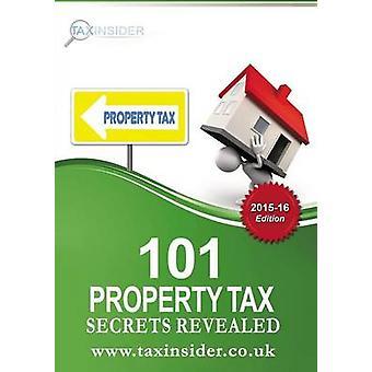 101 Property Tax Secrets Revealed 201516 by Adams & Jennifer