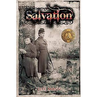 Salvation A Novel of the Civil War by Mann & Jeff