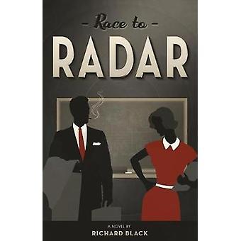 Race to Radar by Black & Richard