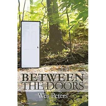 Between the Doors by Peters & Wes