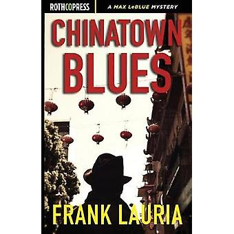 Chinatown Blues by Lauria & Frank