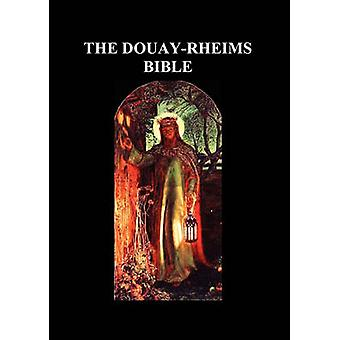 DouayRheims Bible Paperback by DouayRheims