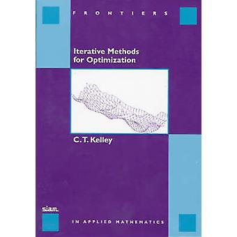 Iterative Methods for Optimization by C. T. Kelley - H. T. Banks - 97