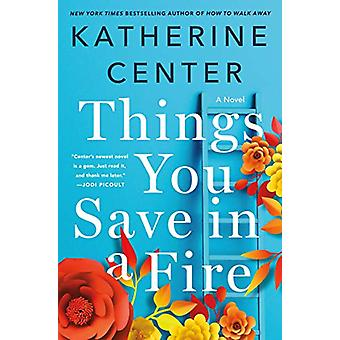 Things You Save in a Fire door Katherine Center - 9781250047328 Boek