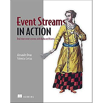 Event Streams in Action - Real-time event systems with Kafka and Kines