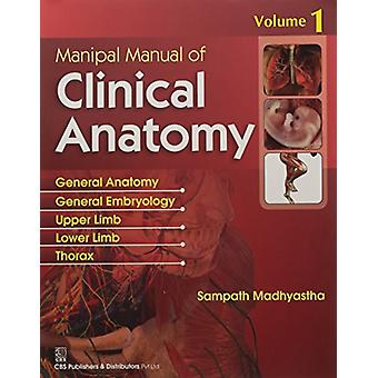 Manipal Manual of Clinical Anatomy Volume 1 by Sampath Madhyastha - 9