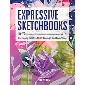 Sketchbooks expressifs - Développer des compétences créatives - Courage - et Co