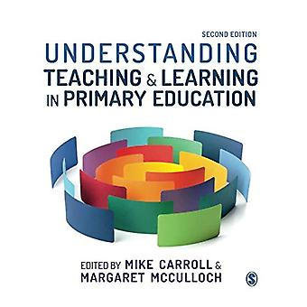 Understanding Teaching and Learning in Primary Education by Mike Carr