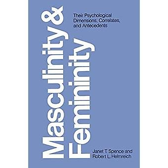 Masculinity and Femininity - Their Psychological Dimensions - Correlat