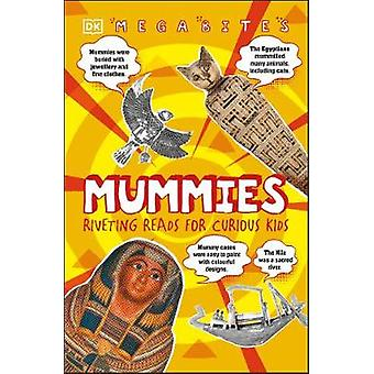 Mummies - Riveting Reads for Curious Kids by DK - 9780241432297 Book