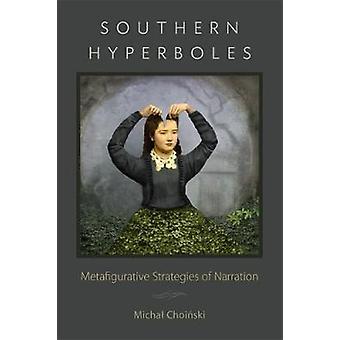 Iperbole meridionali - Strategie metafigurative di narrazione di Michal