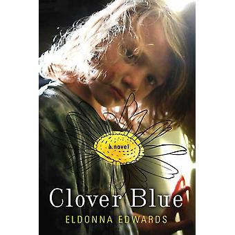 Clover Blue di Eldonna Edwards
