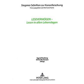 Lesevermoegen - Lesen in Allen Lebenslagen - Unter Mitarbeit Von Wiebk