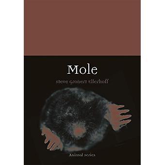 Mole by Steve Gronert Ellerhoff - 9781789142228 Book