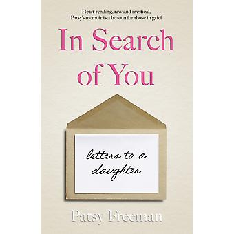 In Search of You by Patsy Freeman