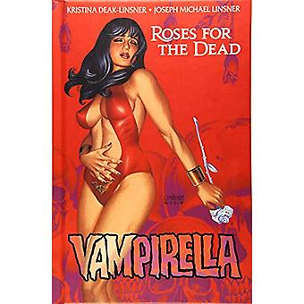 Vampirella - Roses for the Dead HC by Kristina Deak-Linsner - 97815241