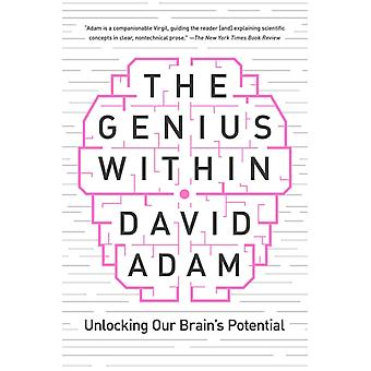The Genius Within  Unlocking Your Brains Potential by David Adam