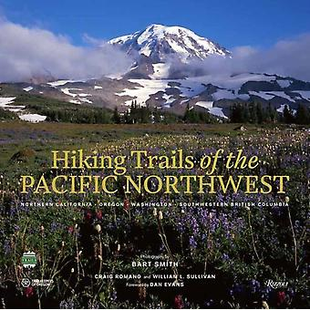 Hiking Trails of the Pacific Northwest by Smith & BartRomano & Craig