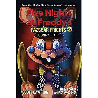 Bunny Call (Five Nights at� Freddy's: Fazbear Frights #5) (Five Nights at Freddy's)