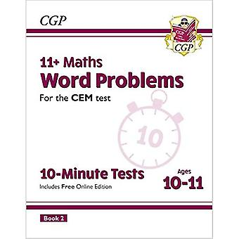 New 11+ CEM 10-Minute Tests: Maths Word Problems - Ages 10-11 Book 2 (with� Online Edition)