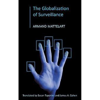 De mondialisering van de Surveillance: de oorsprong van de orde criminaliseert
