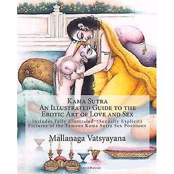 Kama Sutra: Kuvitettu opas rakkauden ja seksin eroottiseen taiteeseen