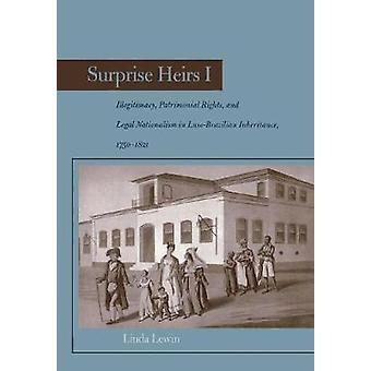 Överraskning Arvingar I - Illegitimacy - Patrimonial Rights - och Legal Natio