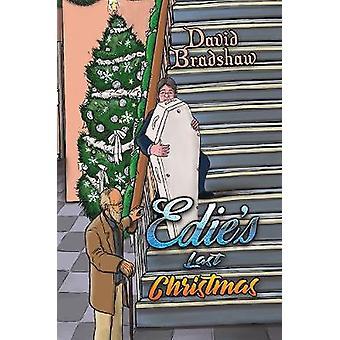 Edie's Last Christmas by David Bradshaw - 9781528919135 Book