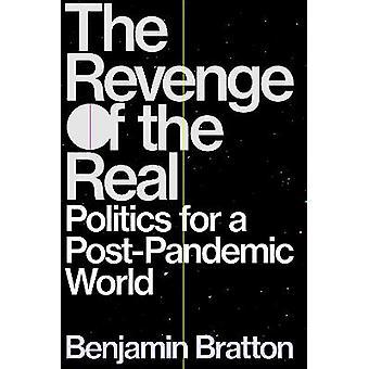 The Revenge of the Real Politics for a PostPandemic World