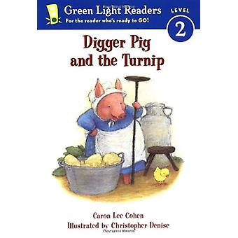 Digger Pig and the Turnip av Caron Lee Cohen & Cohen
