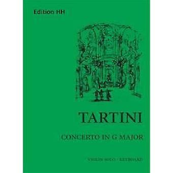 Tartini: Konzert G-Dur D.82 Violine, Klavierauszug mit Solostimme