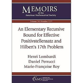 An Elementary Recursive Bound for Effective Positivstellensatz and Hi