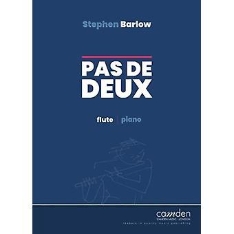 Pas De Deux For Flute And Piano Stephen Barlow Camden Music