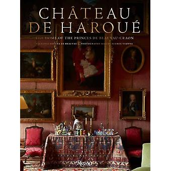 Chateau dHaroue by Victoria Botana de BeauvauMiguel FloresVianna