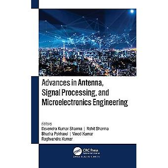 Advances in Antenna Signal Processing and Microelectronics Engineering