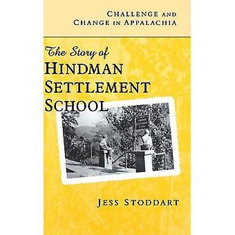 Défi et changement dans les Appalaches - L'histoire de Hindman Settlement S
